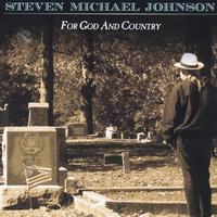 Steven Michael Johnson | For God and Country