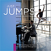 Steven Mitchell | Just Jumps (Solo Piano Music for Center Allegros from Beginner Through Advanced)