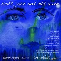 Steven Rogers and Lars Aukrust | Soft Jazz and Old Wine