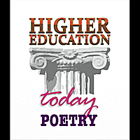 Steven Roy Goodman | Higher Education Today (Poetry)