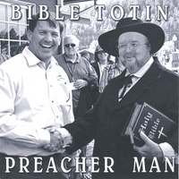 Steven Scott | Bible Totin Preacher Man