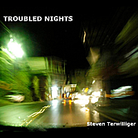 Steve Terwilliger | Troubled Nights