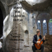Steven Terwilliger | Hymns for Classical Guitar