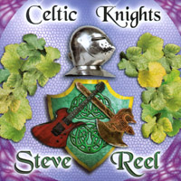 Steve Reel | Celtic Knights