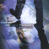 Steve Reeves | Rain On Steaming Pavement