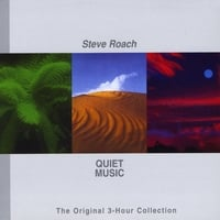 Steve Roach | Quiet Music (The Original 3-Hour Collection)