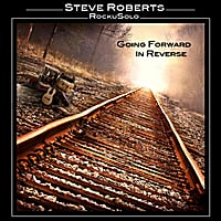 Steve Roberts | Going Forward In Reverse