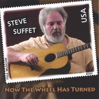 Steve Suffet | Now The Wheel Has Turned