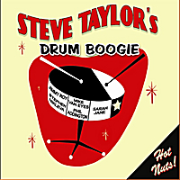 Steve Taylor's Drum Boogie | Hot Nuts