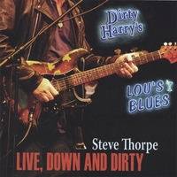 Steve Thorpe | Live-Down and Dirty
