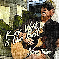 Steve Tolliver | Key West Is the Best