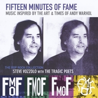 Steve Vozzolo & The Tragic Poets | Fifteen Minutes of Fame