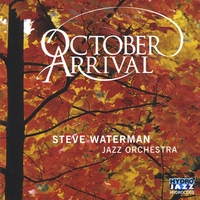 Steve Waterman Jazz Orchestra | October Arrival