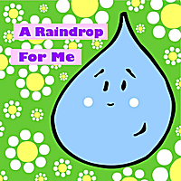 Steve Weeks | A Raindrop for Me