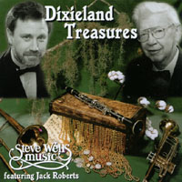 Steve Wells Music featuring Jack Roberts | Dixieland Treasures