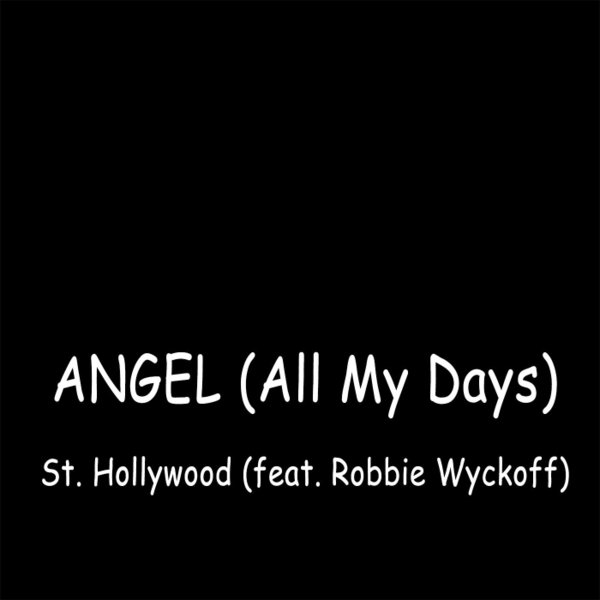 st hollywood angel all my days cd baby music store. Black Bedroom Furniture Sets. Home Design Ideas