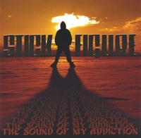 Stick Figure | The Sound of My Addiction