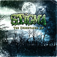 Stigma | The Undertaker - EP