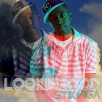 Stik Figa | Looking Good EP