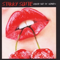 Stikky Suite | Kicked Out of Heaven
