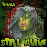 Still Alive | Trials