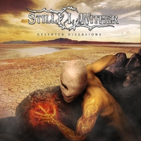 Still I Wither | Deserted Diversions