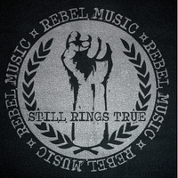 Still Rings True | Rebel Music