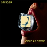 Stinger | Cold As Stone