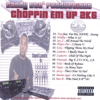 Candy Sto' Productions | Stink's Choppin Em Up 2K6
