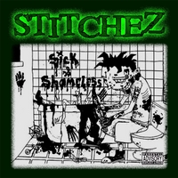 Stitchez | Sick & Shameless