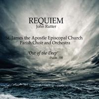 St. James Parish Choir | Requiem By John Rutter | CD Baby ...