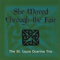 The St. Louis Ocarina Trio | She Moved Through the Fair
