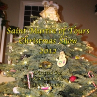 Various Artists | Saint Martin of Tours Christmas Show 2012