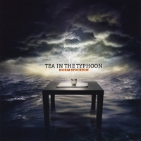Norm Stockton | Tea In The Typhoon