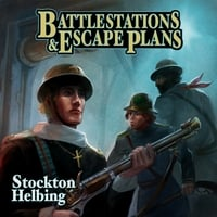 Battlestations & Escape Plans