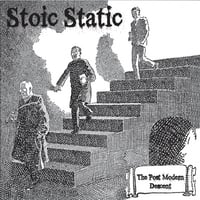 Stoic Static | The Post Modern Descent