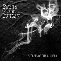 Stone Cloud Sunday | Secrets of Our Alchemy