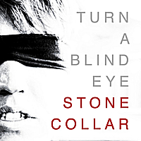 STONECOLLAR | Turn A Blind Eye (Acoustic)