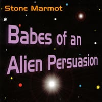 Stone Marmot | Babes of an Alien Persuasion