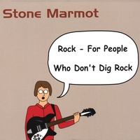 Stone Marmot | Rock - For People Who Don't Dig Rock