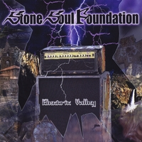 Stone Soul Foundation | Electric Valley