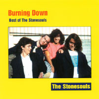 The Stonesouls | Burning Down: Best of The Stonesouls