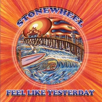 Stonewheel | Feel Like Yesterday