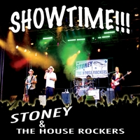 Stoney and the House Rockers | Showtime!!!