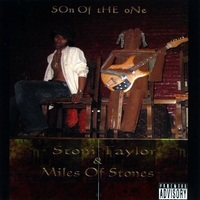 Stoni Taylor | Son of the One