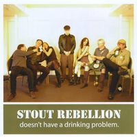 Stout Rebellion | Doesn't Have a Drinking Problem