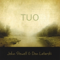 John Stowell and Don Latarski | TUO