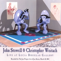 John Stowell & Christopher Woitach | Live at Lucia Douglas Gallery