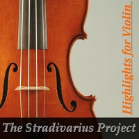 The Stradivarius Project | Highlights for Violin