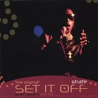 "Strafe | ""the original"" Set It Off"